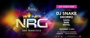 We Are NRG: DJ Snake, Deorro, Salva & Bare
